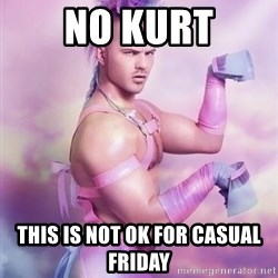 Unicorn Boy - no kurt this is not ok for casual friday