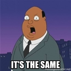 ollie williams -  IT'S the same
