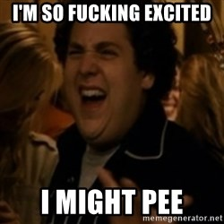 Jonah Hill - I'M so fUcking exciteD I MIGHT PEE