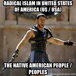 GLADIATOR - Radical Islam in United States of America (US / USA) The Native American People / Peoples