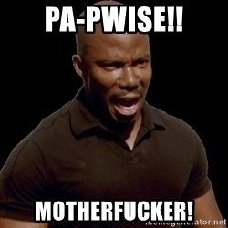 surprise motherfucker - PA-Pwise!! Motherfucker!