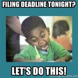 I love coloring kid - Filing deadline tonight? Let's Do This!