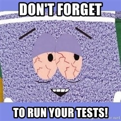 Towelie - Don't forget  to run your tests!