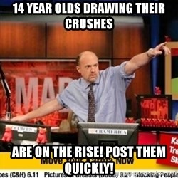 Karma Cramer - 14 year olds draWing their crushes Are on the rise! Post them quickly!