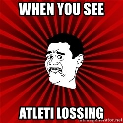 Afraid Yao Ming trollface - When you see  atleti lossing