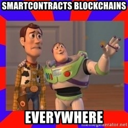 Everywhere - SMARTCONTRACTS BLOCKCHAINS EVERYWHERE