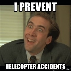 Nick Cage - i Prevent  helecopter accidents