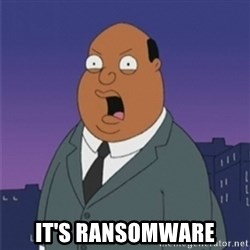 ollie williams -  It's ransomware