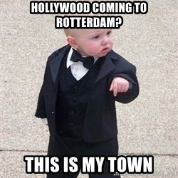 gangster baby - Hollywood coming to rotterdam? This is my town