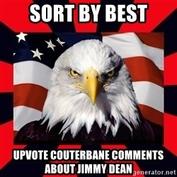 Bald Eagle - Sort by best Upvote Couterbane Comments about jimmy dean
