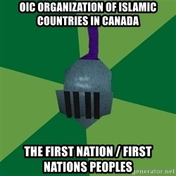 Runescape Advice - OIC Organization of Islamic Countries in Canada The First Nation / First Nations Peoples