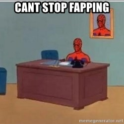 Spidermandesk - cant stop fapping