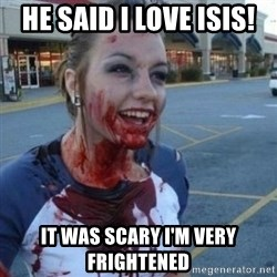 Scary Nympho - he said i love isis! it was scary i'm very frightened