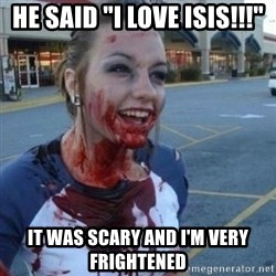 """Scary Nympho - He said """"i love isis!!!"""" It was scary and i'm very frightened"""