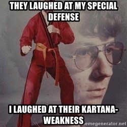 Karate Kyle - They lauGhed at my sPEcial defense I lauGhed at their kartana-weakness