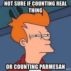 Fry squint - Not sure if counting real thing Or counting Parmesan