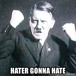 Successful Hitler -  HATER GONNA HATE