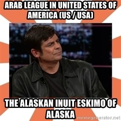 Gillespie Says No - Arab League in United States of America (US / USA) The Alaskan Inuit Eskimo of Alaska
