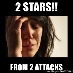 todays problem crying woman - 2 Stars!! From 2 attacks