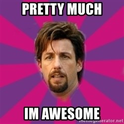 zohan - pretty much im awesome