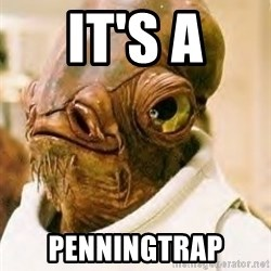 Its A Trap - It's a Penningtrap