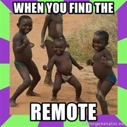 african kids dancing - when you find the remote