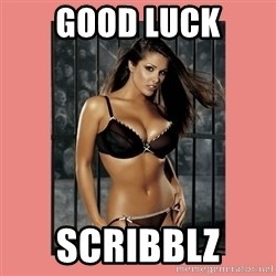 Hot Girl - Good luck Scribblz
