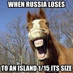 Horse - when russia loses  to an island 1/15 its size