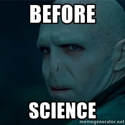 Angry Voldemort - before  science