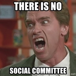 Arnold - there is no social committee