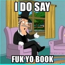 buzz killington - i do say fuk yo book