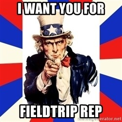 uncle sam i want you - I Want you For fieldtrip rep