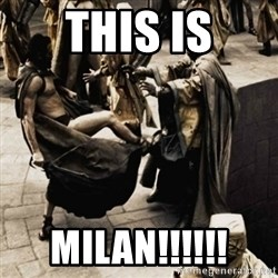 sparta kick - THIS IS MILAN!!!!!!