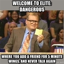 Welcome to Whose Line - welcome to elite: dangerous where you add a friend for 5 minute wings, and never talk again