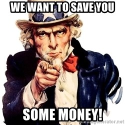 Uncle Sam Point - We want to save you some money!