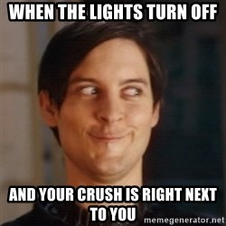 Peter Parker Spider Man - When the lights turn off and your crush is right next to you