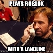 Chuck Norris on Phone - Plays roblox with a landline