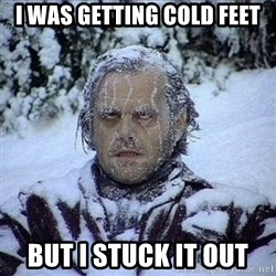 Frozen Jack - I was getting cold feet But i stucK it out