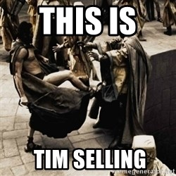 sparta kick - this is   Tim Selling