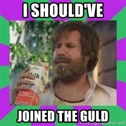 ron burgundy milk  - i SHOULD'VE JOINED THE GULD