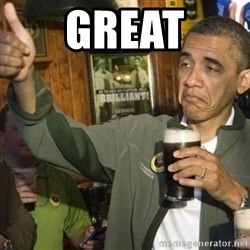 THUMBS UP OBAMA - GREAT