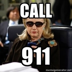 Hillary Clinton Texting - Call 911