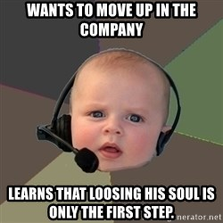 FPS N00b - Wants to move up in the company learns that loosing his soul is only the first step.