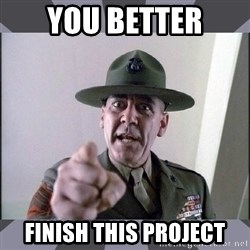 R. Lee Ermey - You better finish this project