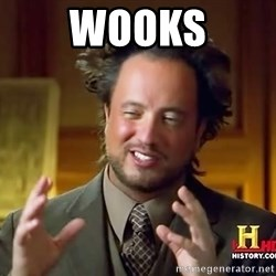 Ancient Aliens - Wooks
