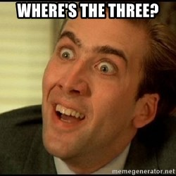 You Don't Say Nicholas Cage - where's the three?