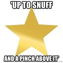 Gold Star Jimmy - 'up to snuff and a pinch above it'