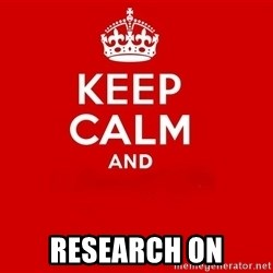 Keep Calm 2 -  Research On