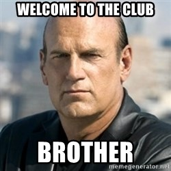 Jesse Ventura - Welcome to the club Brother