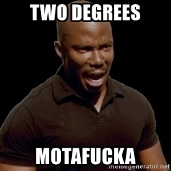 surprise motherfucker - Two degrees motafucka